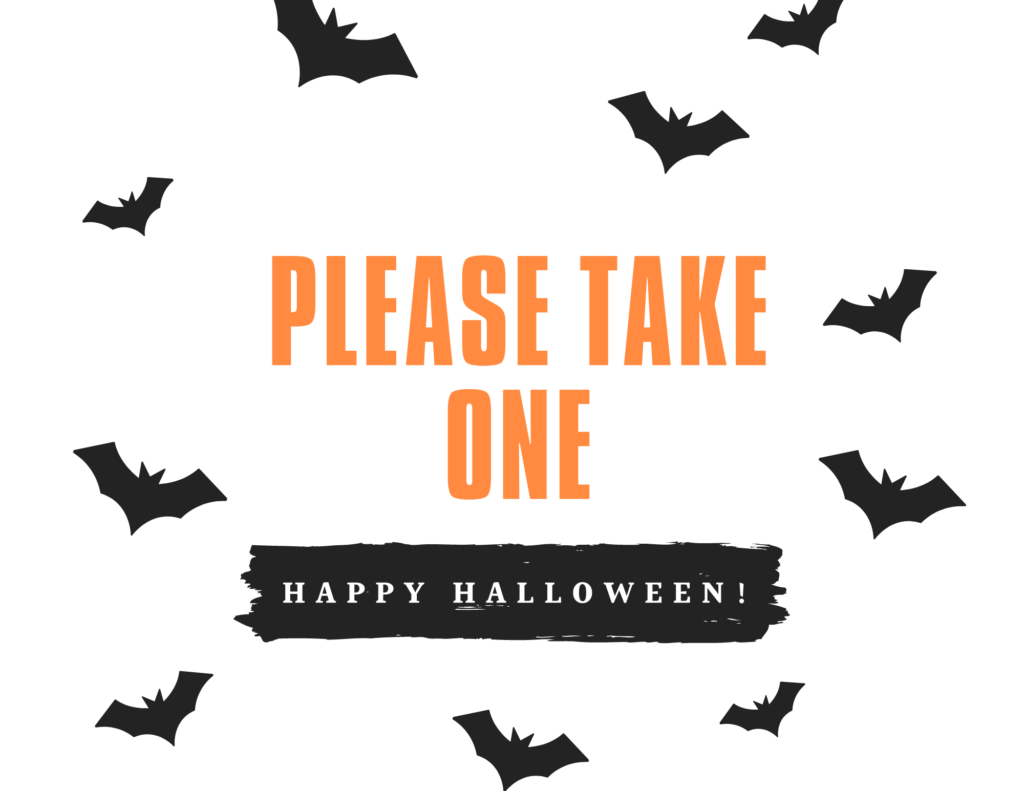 happy halloween please take one trick or treat sign, printable take one sign, printable halloween trick or treat bats sign.