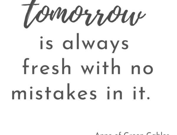 tomorrow quote anne of green gables sign